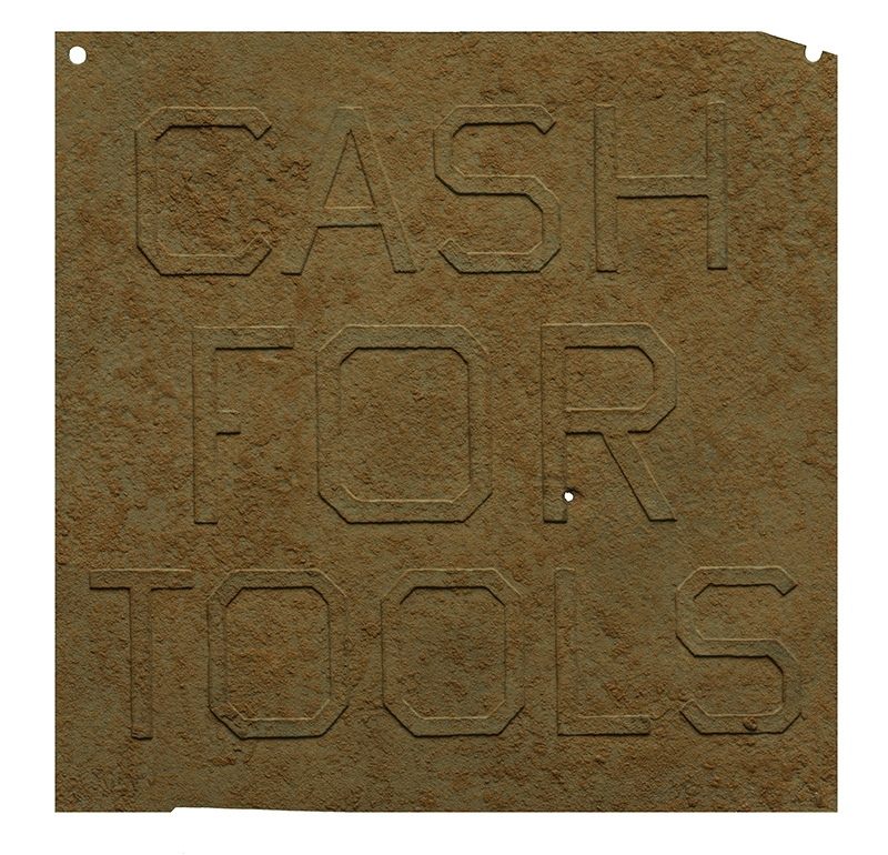 Rusty Signs - Cash for Tools 2