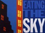 Whatever Window is Your Pleasure: Eating the Sky - click to enlarge