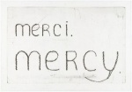 Merci. Mercy. - click to enlarge