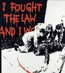 I fought The Law - click to enlarge