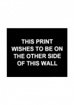 This print wished to be on the other side of this wall - click to enlarge